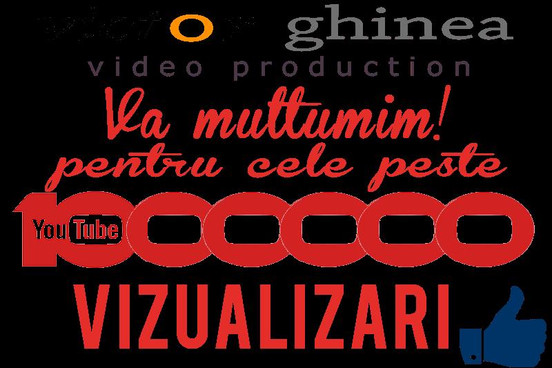 Multumim pentru cele peste un milion de vizualizari youtube
